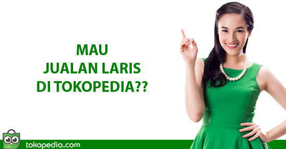 tokopedia,tips,jualan,ecommerce