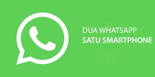 Install dua WhatsApp di Satu Aplikasi