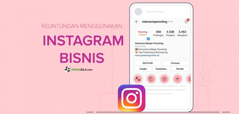Keuntungan menggunakan Instagram Bisnis