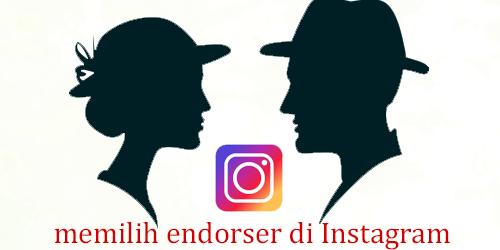 Cara cerdas memilih endorser di Instagram
