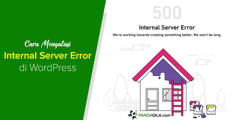 Cara mengatasi Internal Server Error