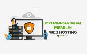 Pertimbangan dalam memilih web hosting