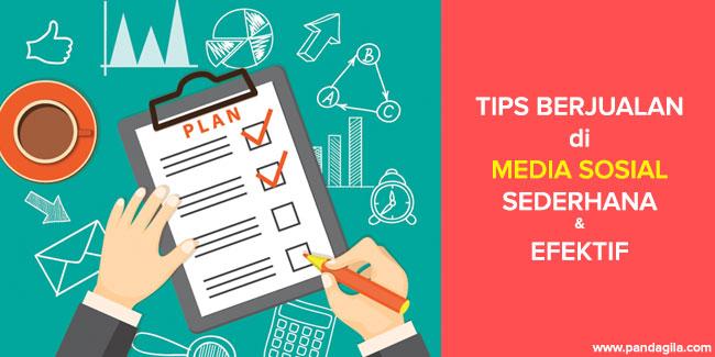 7+ Tips Berjualan di Media Sosial dengan Cara Sederhana tapi Efektif