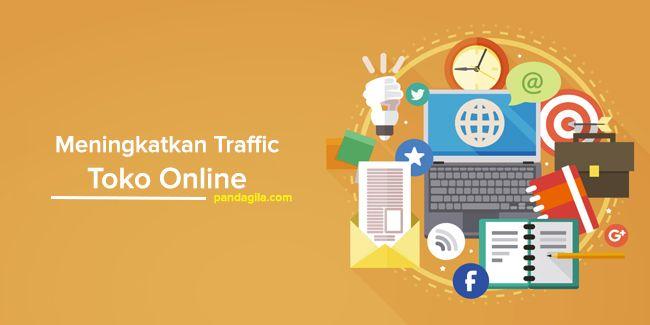 8 Tips Meningkatkan Traffik Toko Online Anda