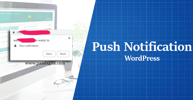 Cara membuat push notification di WordPress