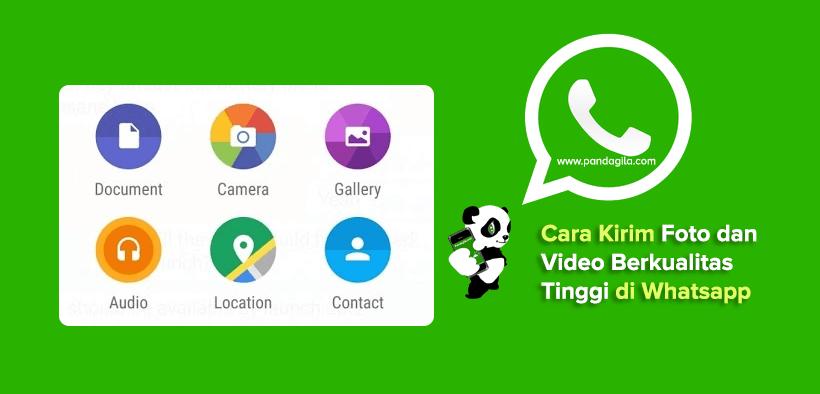 Cara Kirim Foto & Video Asli Berkualitas Tinggi di WhatsApp