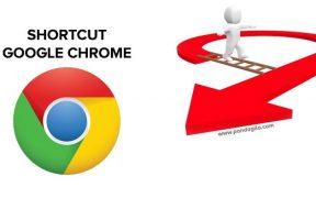 Daftar Shortcut Google Chrome untuk Produktifitas Kerja