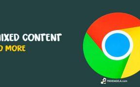 Google Chrome dalam menangani Mixed Content