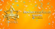 Cara mendaftar Star Seller Shopee