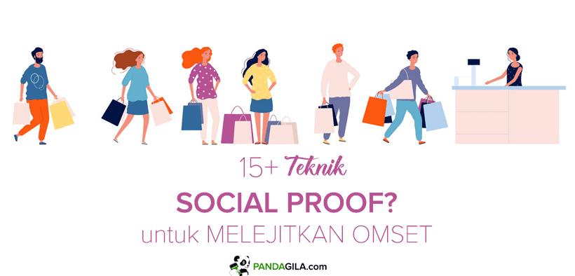 Contoh Teknik Social Proof untuk Meningkatkan Omset Bisnis