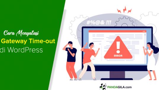 Cara Mengatasi 504 Gateway Timeout WordPress