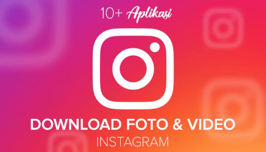 Aplikasi download foto dan video Insragram