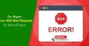 Cara Mengatasi Error 404 Bad Request