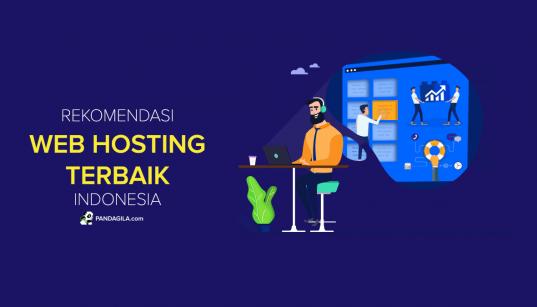Rekomendasi web hosting Indonesia terbaik