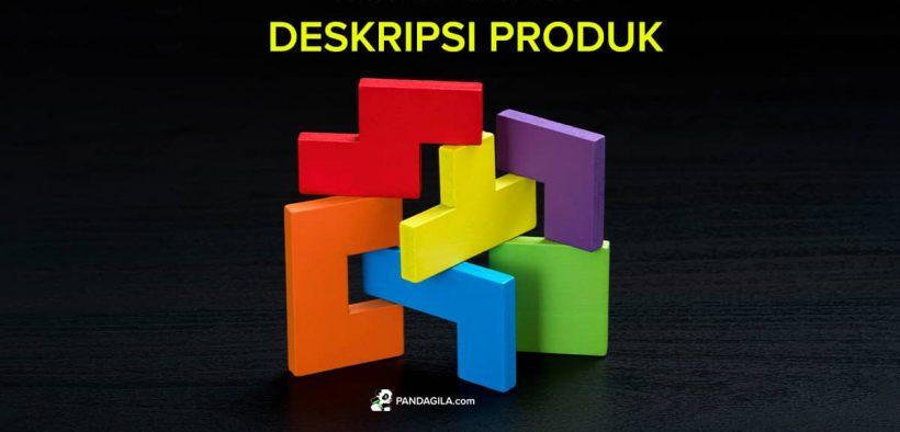 Cara membuat deskripsi produk yang efektif dan menjual