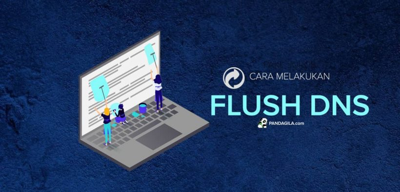 Cara mudah melakukan flush DNS