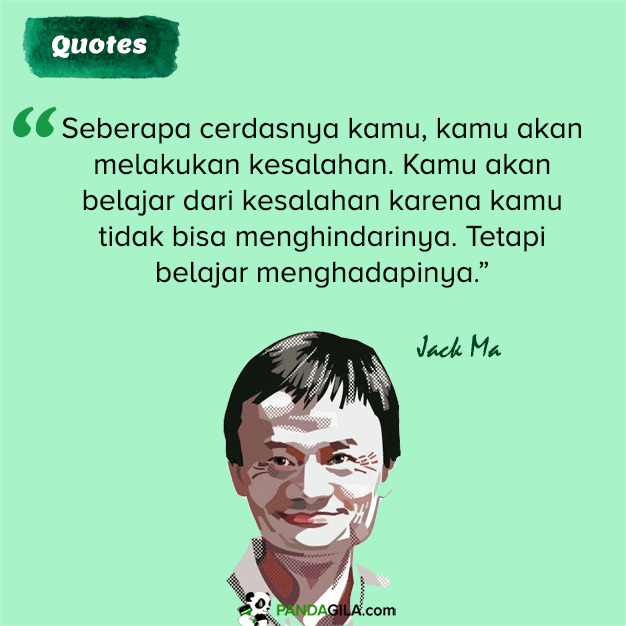 Kutipan bijak Jack Ma tentang berbuat salah