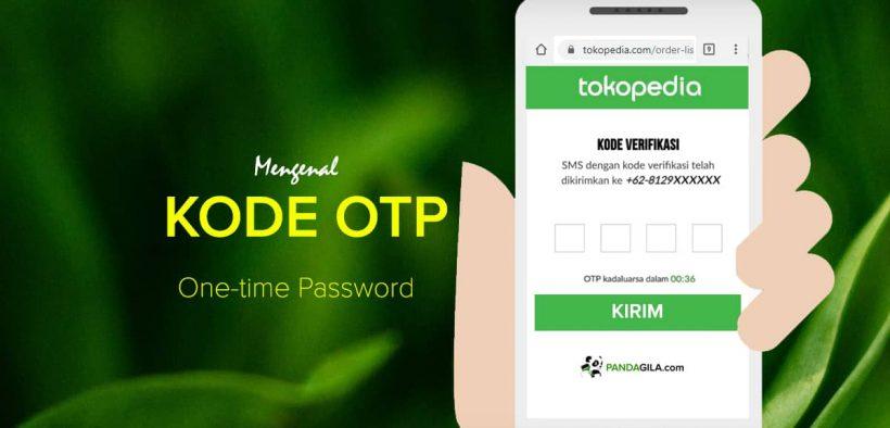 Apa itu OTP (One-time Password)