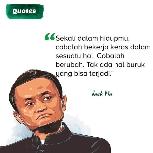 Motivasi sukses Jack Ma tentang bekerja keras