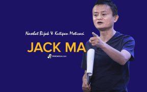 Kutipan motivasi Jack Ma & nasehat bijak nya