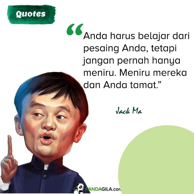 Kutipan Jack Ma tentang jangan meniru kompetitor