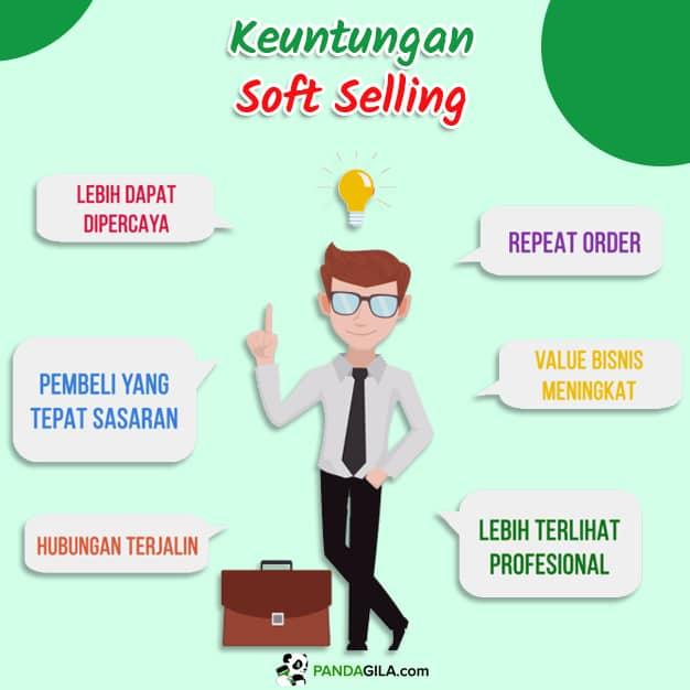 Keuntungan strategi soft selling