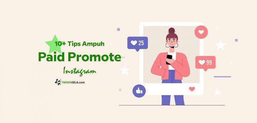 Tips Ampuh Paid Promote Instagram untuk Jualan Laris Manis