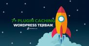 Plugin Caching WordPress Terbaik
