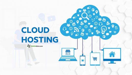 Apa itu Cloud Hosting, Cara Kerja dan Keuntungan Menggunakan Cloud Hosting