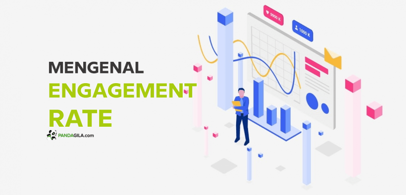 Apa itu Engagement Rate, Cara Mengukur & Mengoptimalkannya
