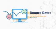 Mengenal Bounce Rate & 10 Cara Efektif Menurunkan Bounce Rate di Website