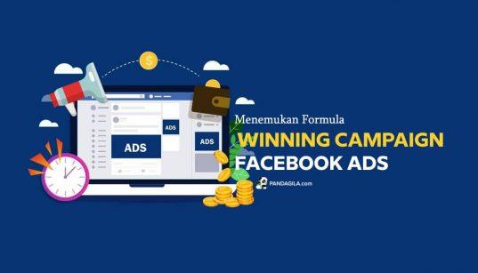 Menemukan formula winning campaign di Facebook Ads